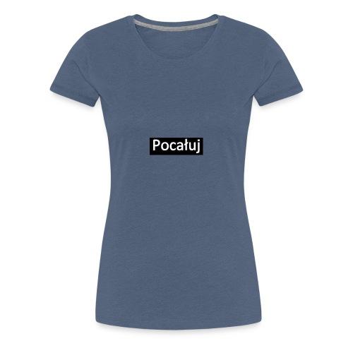 pocaluj - Koszulka damska Premium