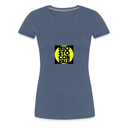 #IO STO CON VALE - Maglietta Premium da donna