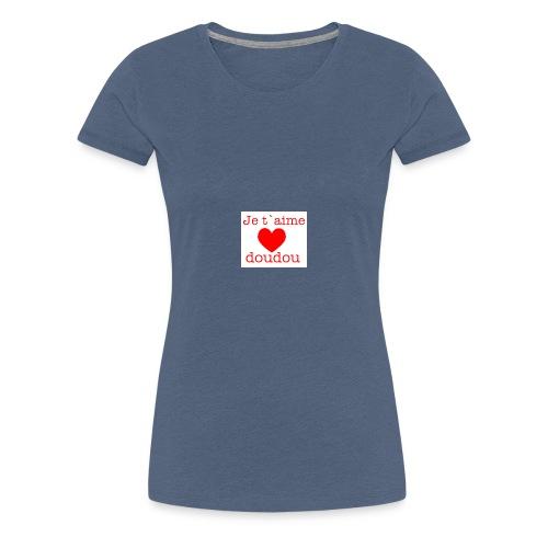 je t aime love doudou - T-shirt Premium Femme