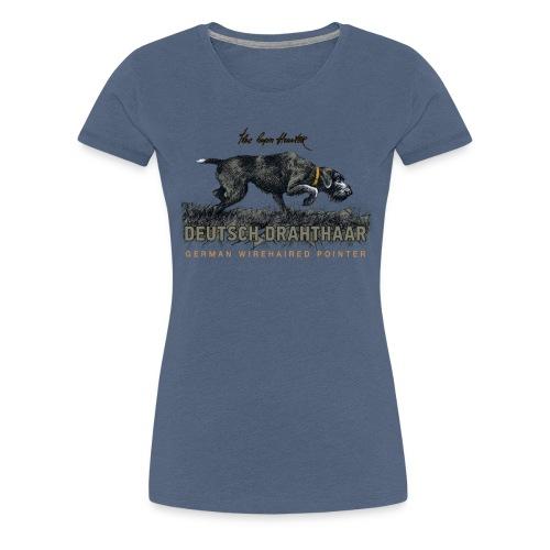 Deutsch Drahthaar Der Geborene Jäger - Frauen Premium T-Shirt