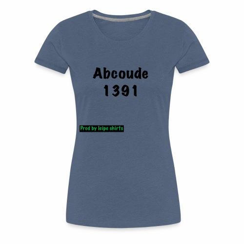 Abcoude post code merk - Vrouwen Premium T-shirt