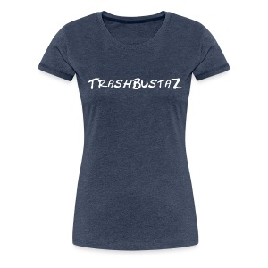 TrashBustA Clothing - Frauen Premium T-Shirt