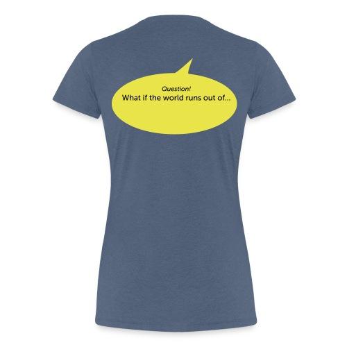 What if... - Vrouwen Premium T-shirt