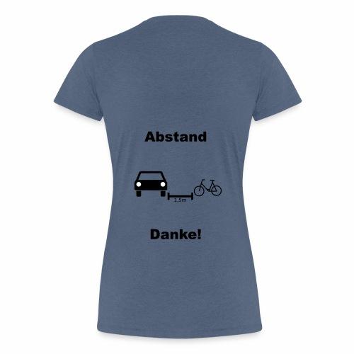 Danke für Abstand - Frauen Premium T-Shirt