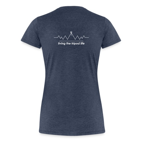 living the tripod life _ white - Frauen Premium T-Shirt