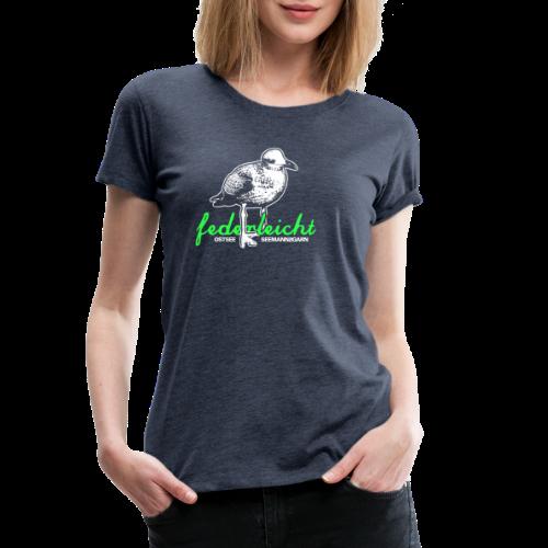 federleicht - Frauen Premium T-Shirt