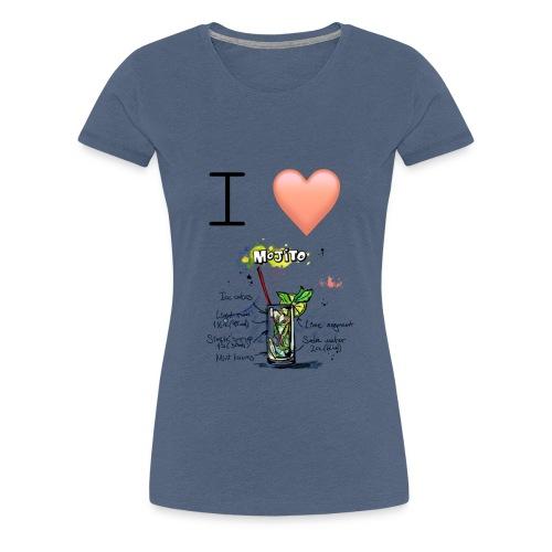 I love Mojito - T-shirt Premium Femme
