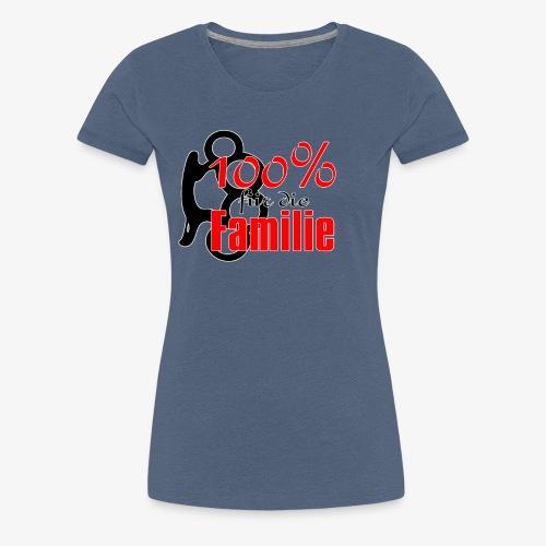 100Prozent Familie - Frauen Premium T-Shirt