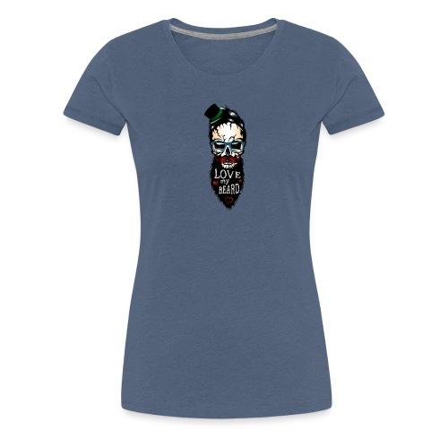 tete de mort hipster citation love my beard humour - T-shirt Premium Femme