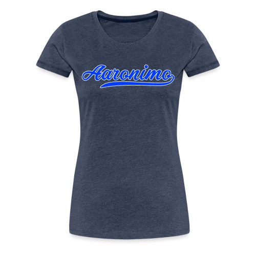 Aaronimo - Vrouwen Premium T-shirt