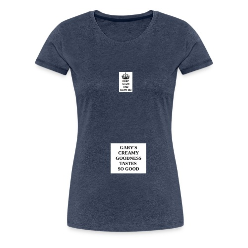 Keep calm and Gary on - Women's Premium T-Shirt