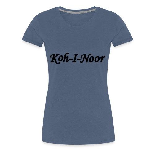 Koh-I-Noor - Vrouwen Premium T-shirt