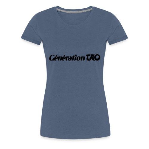 Génération Tao - T-shirt Premium Femme