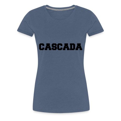 CASCADA - University - Style - Women's Premium T-Shirt