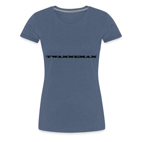 tmantxt - Vrouwen Premium T-shirt