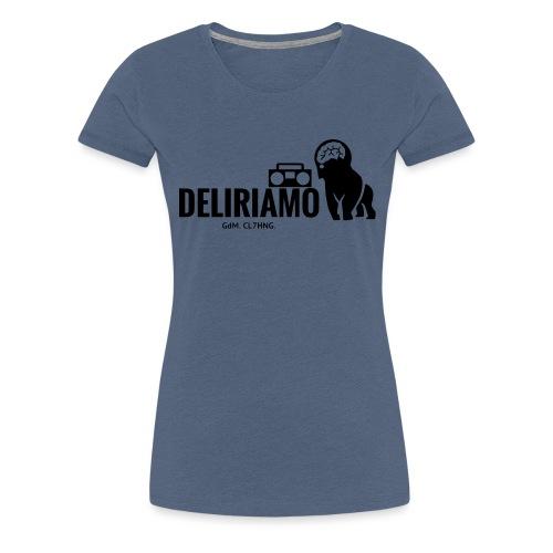 DELIRIAMO CLOTHING (GdM01) - Maglietta Premium da donna