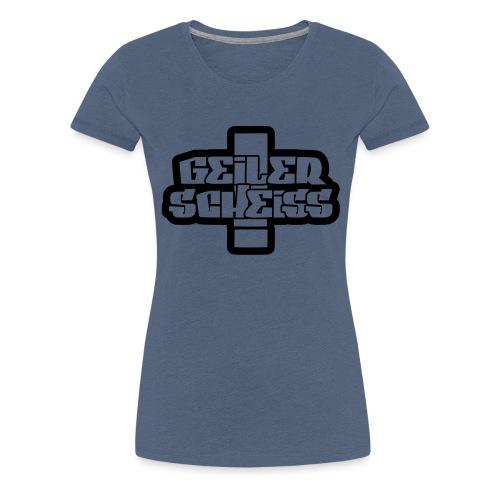 GELER SCHEISS T-Shirt - Frauen Premium T-Shirt