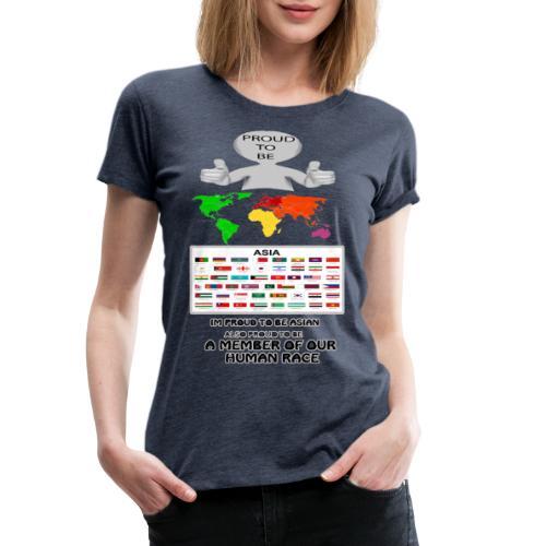 proud to be asian - Women's Premium T-Shirt