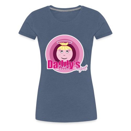 Daddy s Angel - Vrouwen Premium T-shirt