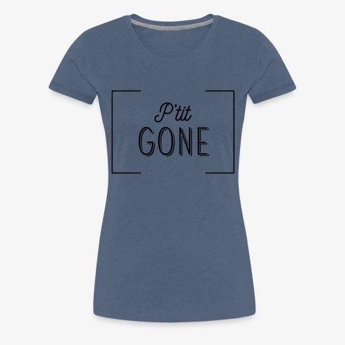 GONE - T-shirt Premium Femme