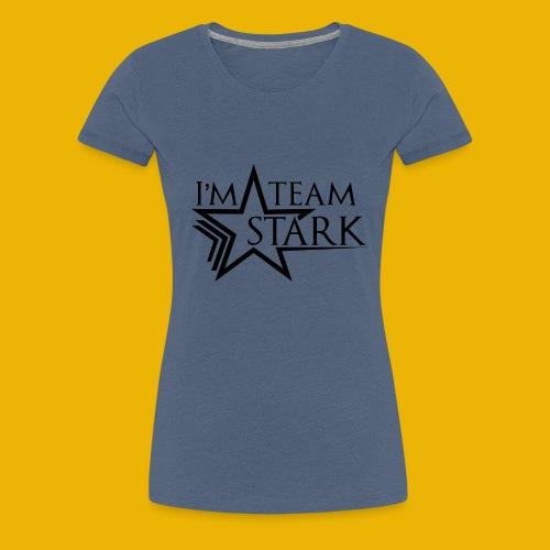 Im team Stark - Women's Premium T-Shirt
