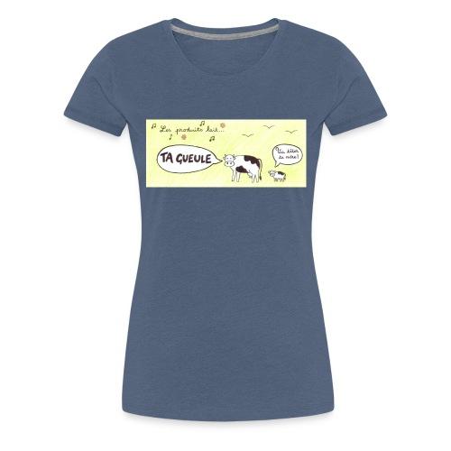 Vache pas laitière - T-shirt Premium Femme