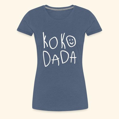 Kokodada Time - Premium-T-shirt dam