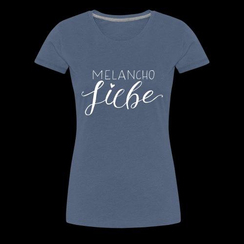 Melancholiebe - Frauen Premium T-Shirt