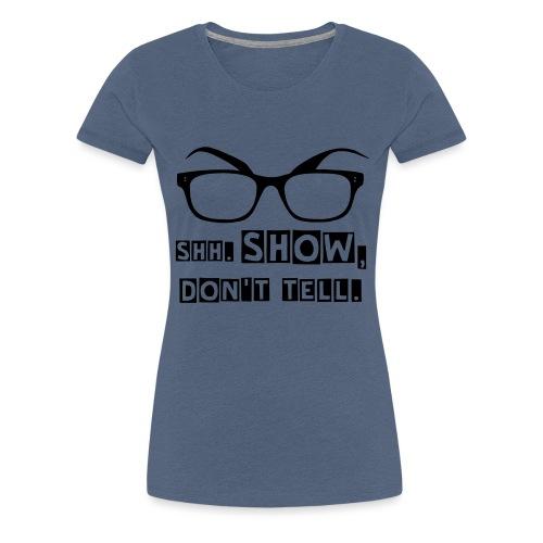 Alex Show - Frauen Premium T-Shirt