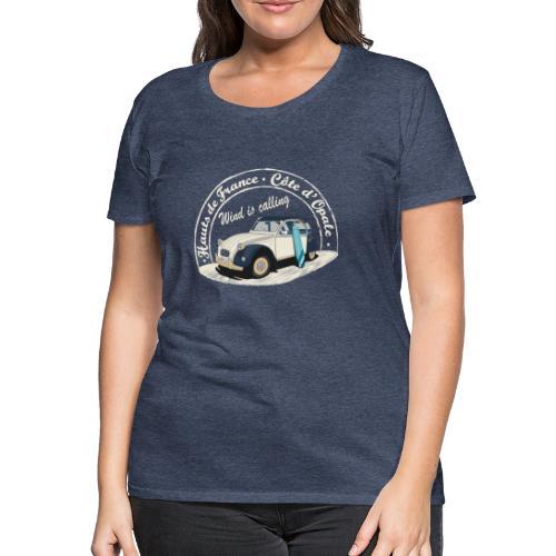 2CV - Wind is calling ( Le vent m'appelle!) - T-shirt Premium Femme