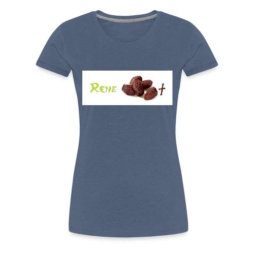 Rene daddelt 2 jpg - Frauen Premium T-Shirt