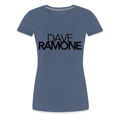 Dave Ramone Schrift - Frauen Premium T-Shirt