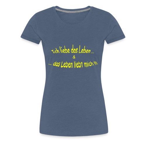 Ich-liebe-das-Leben-gelb - Frauen Premium T-Shirt