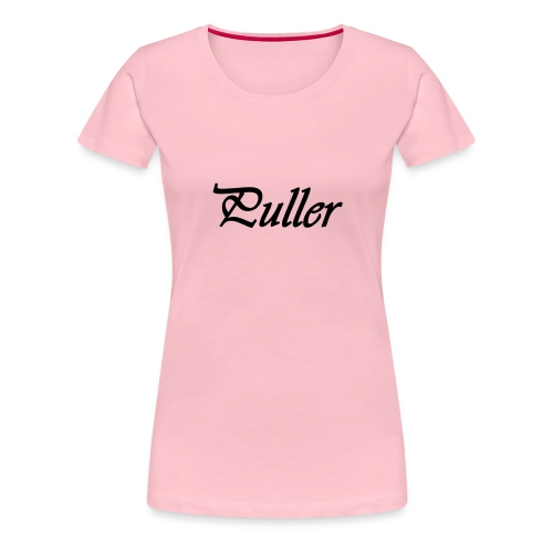 Puller Slight - Vrouwen Premium T-shirt