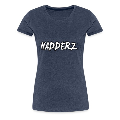 Hadderz T-Shirt - Women's Premium T-Shirt