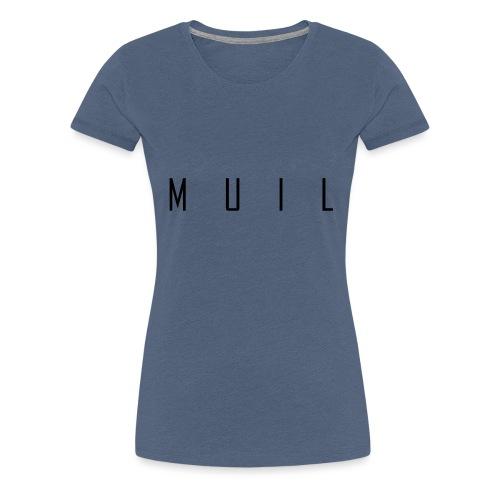 muil - Vrouwen Premium T-shirt