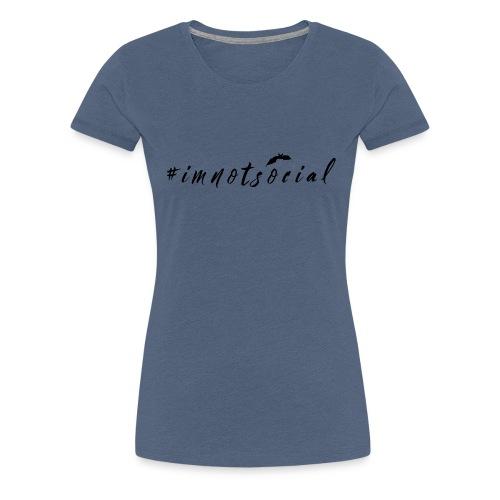 #imnotsocial logo - Maglietta Premium da donna