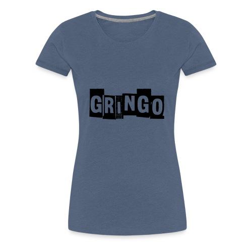 Cartel Gangster pablo gringo mexico tshirt - Women's Premium T-Shirt