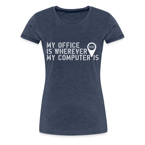 Wherever - Camiseta premium mujer