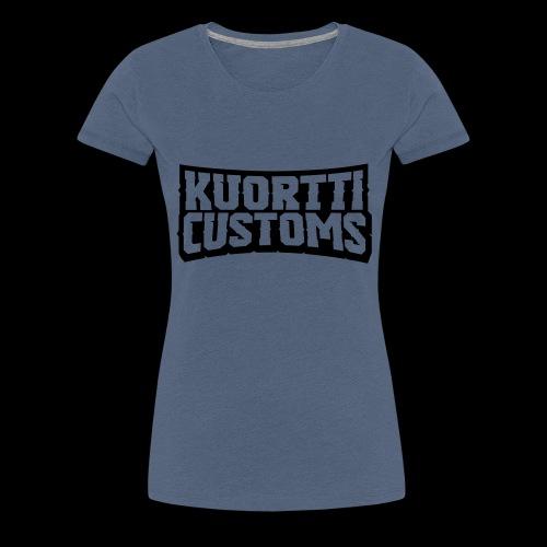 kuortti_customs_logo_main - Naisten premium t-paita
