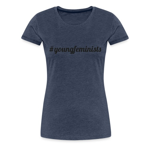 Young Feminists Schwarz - Frauen Premium T-Shirt