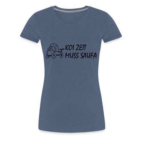 KoiZeit Saufa - Frauen Premium T-Shirt