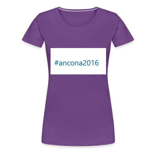 #ancona2016 - Camiseta premium mujer