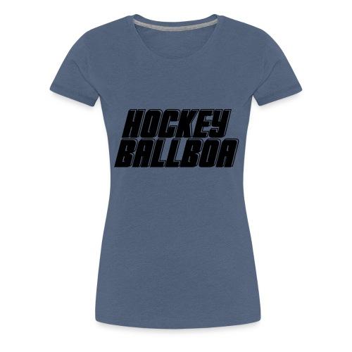 hockey ballboa mittel eine Farbe - Frauen Premium T-Shirt