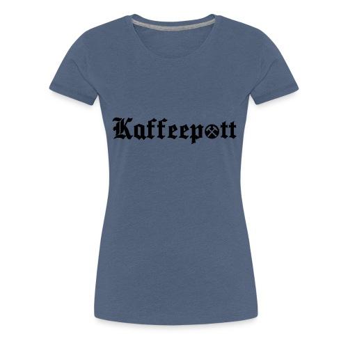 Ruhrpott_Kaffeepott - Frauen Premium T-Shirt