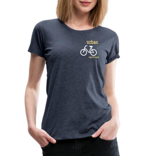 Urban Cyclist - Frauen Premium T-Shirt