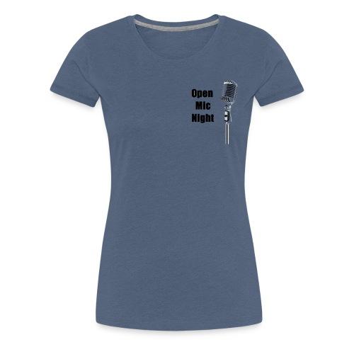 Open Mic Night - Women's Premium T-Shirt