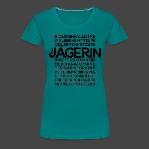 100 Prozent Jägerin- original Jägershirt - Frauen Premium T-Shirt