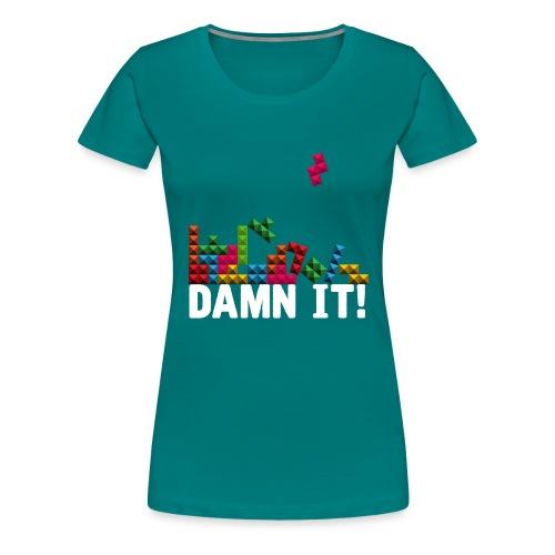 Damnit - Vrouwen Premium T-shirt
