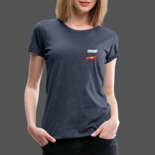 Maritimes T Shirt Shrimp Fisch Design Garnele - Frauen Premium T-Shirt